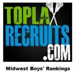 Final TopLaxRecruits Boys' Midwest Rankings: @CMALacrosse is No. 1