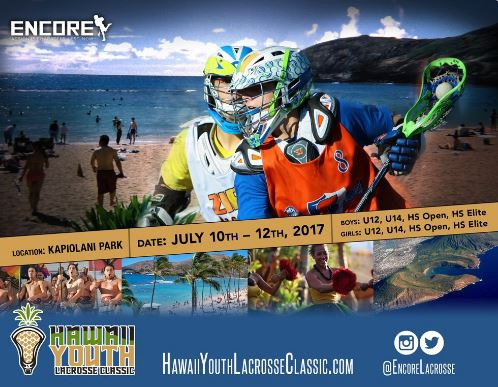 Encorelacrosse to host first annual hawaii youth lacrosse classic encorelacrosse to host first annual hawaii youth lacrosse classic on july 10th 12th sciox Image collections