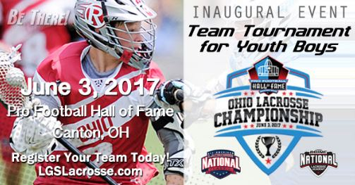 Ohio boys invited to try out for nlclacrosse and special youth ohio lacrosse championship a spectacular new lacrosse tournament for youth boys on june 3 at the pro football hall of fame sports complex in canton sciox Image collections
