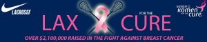 Lax for the Cure (N.J.) this weekend features over 275 teams; has raised over $2.1 million